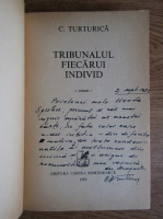 Anticariat: C. Turturica - Tribunalul fiecarui individ (cu autograful autorului)