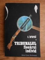 Anticariat: C. Turturica - Tribunalul fiecarui individ