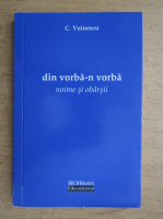 Anticariat: C. Voinescu - Din vorba-n vorba