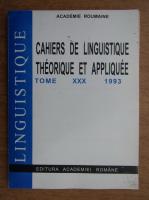 Anticariat: Cahiers de linguistique theorique et appliquee (volumul 30, 1993)