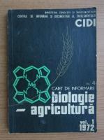 Caiet de informare, volumul 1. Biologie, agricultura