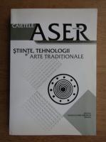 Anticariat: Caietele ASER. Stiinte, tehnologii si arte traditionale, nr. 6, 2010