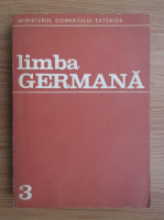 Calarasu Herta, Eleonora Stoicescu - Limba germana (volumul 3)