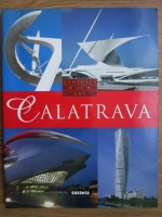Calatrava. Geniuses of art