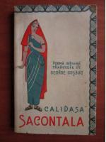 Anticariat: Calidasa - Sacontala (poema indiana, traducere de George Cosbuc)