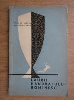 Anticariat: Calin Antonescu - Laurii handbalului romanesc