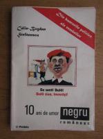 Anticariat: Calin-Bogdan Stefanescu - 10 ani de umor negru romanesc