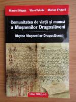 Calin Vlasie - Comunitatea de viata si munca a Mosnenilor Dragoslaveni