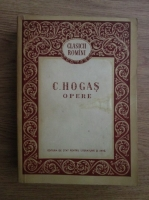 Anticariat: Calistrat Hogas - Opere