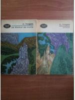 Calistrat Hogas - Pe drumuri de munte. Amintiri (2 volume)