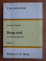 Anticariat: Camelia Toader - Drept civil. Contracte speciale, editia 3