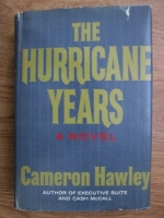 Anticariat: Cameron Hawley - The hurricane years