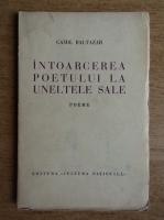 Camil Baltazar - Intoarcerea poetului la uneltele sale (1934)