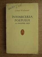Camil Baltazar - Intoarcerea poetului la uneltele sale