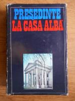 Camil Muresan - Presedinte la Casa Alba
