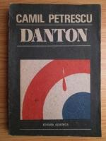 Camil Petrescu - Danton