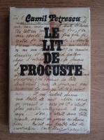 Camil Petrescu - Le lit de Procuste