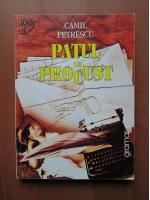 Camil Petrescu - Patul lui Procust (editura Gramar)