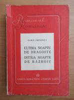 Camil Petrescu - Ultima noapte de dragoste, intaia noapte de razboi (1946)