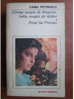 Camil Petrescu - Ultima noapte de dragoste, intaia noapte de razboi. Patul lui Procust