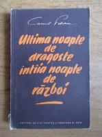 Camil Petrescu - Ultima noapte de dragoste intaia noapte de razboi