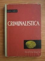 Camil Suciu - Criminalistica (partea 1)