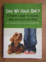 Anticariat: Can we have one? A parent's guide to raising kids with cats and dogs