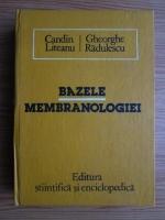 Anticariat: Candin Liteanu - Bazele membranologiei