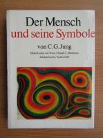 Carl Gustav Jung - Der Mensch und seine Symbole