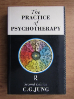 Carl Gustav Jung - The practice of psychotherapy
