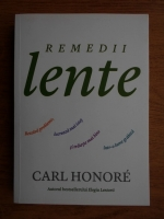 Carl Honore - Remedii lente