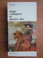 Carl Justi - Diego Velazquez si secolul sau (volumul 1)