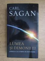 Carl Sagan - Lumea si demonii ei