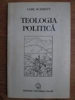 Carl Schmitt - Teologia politica
