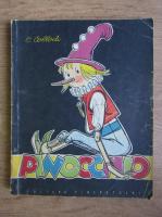 Carlo Collodi - Aventurile lui Pinocchio. Povestea unui prichindel de lemn