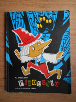 Carlo Collodi - Pinocchio (ilustratii de Eugen Taru)