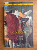 Carlo Goldoni - Teatru (volumul 1)