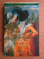 Anticariat: Carlo Goldoni - Teatru (volumul 2, editie bilingva)