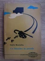 Anticariat: Carlo Montella - Cu limuzina in paradis