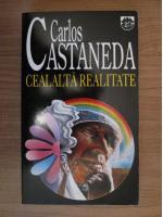 Carlos Castaneda - Cealalta realitate