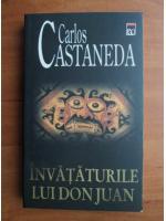Carlos Castaneda - Invataturile lui Don Juan
