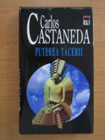 Carlos Castaneda - Puterea tacerii