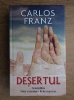 Anticariat: Carlos Franz - Desertul