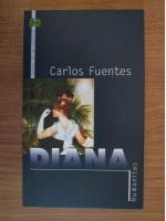 Carlos Fuentes - Diana