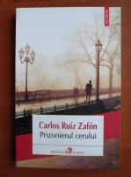 Anticariat: Carlos Ruiz Zafon - Prizonierul cerului