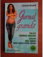 Anticariat: Carmen Bruma - Jurnal de gravida