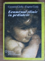 Anticariat: Carmen Ciofu - Examenul clinic in pediatrie