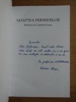 Carmen Focsa - Noaptea perseidelor (cu autograful autoarei)