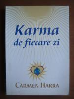 Anticariat: Carmen Harra - Karma de fiecare zi
