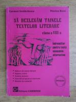 Anticariat: Carmen Iordachescu - Sa dezlegam tainele testelor literare, clasa VIII-a